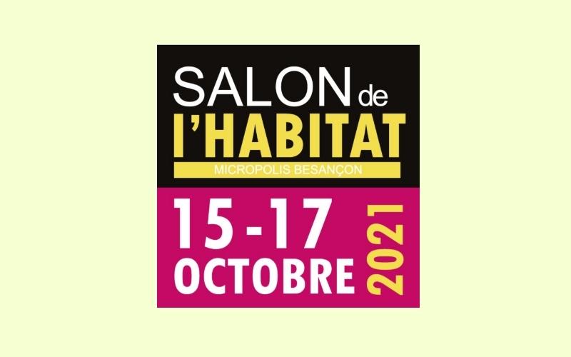 Salon de l'habitat 2021, Micropolis-Besançon